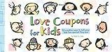 Love Coupons for Kids, Robin St. John, 0740765663