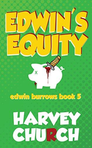 - Edwin's Equity (Edwin Burrows Mystery Book 5)