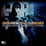 Simona Premazzi The Lucid Dreamer Mainstream Jazz