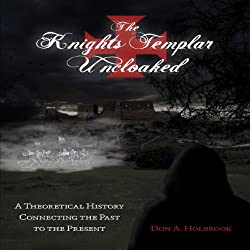 The Knights Templar Uncloaked