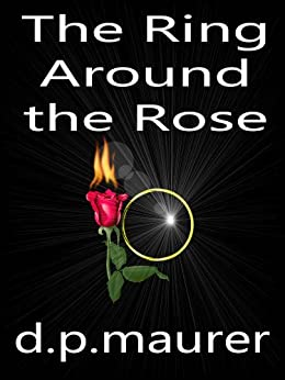 The Ring Around the Rose by [Maurer, David P.]