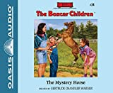 The Mystery Horse (Library Edition) (The Boxcar Children Mysteries)
