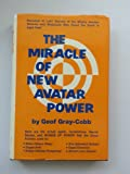 The Miracle of New Avatar Power, Geof Gray-Cobb, 0135853729