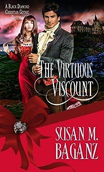 The Virtuous Viscount (Black Diamond) by [Baganz, Susan M.]