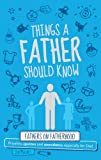 img - for Things a Father Should Know: For the World's Most Important Dad by Jim Maloney (2009-05-14) book / textbook / text book