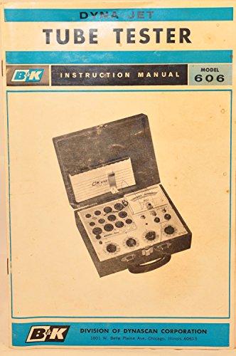 B & K Model 606 Dyna-Jet Tube Tester Instruction Manual
