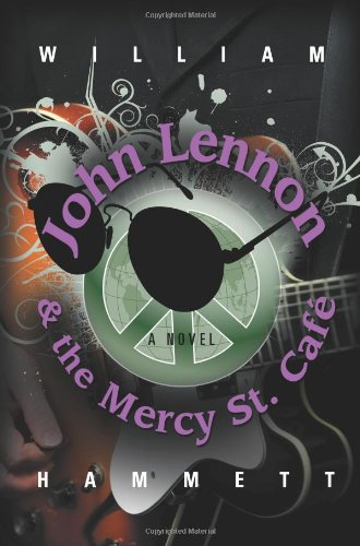 Download John Lennon and the Mercy Street Caf PDF