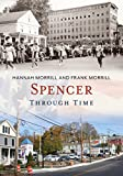 img - for Spencer Through Time (America Through Time) book / textbook / text book