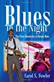 Blues in the Night, Carol S. Fowler, 1625164610