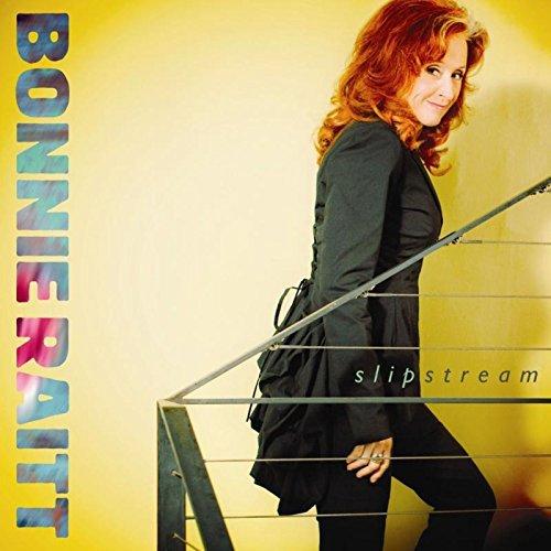 Slipstream, Bonnie Raitt