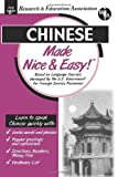 img - for Chinese Made Nice & Easy! (Languages Made Nice & Easy) by Research & Education Association (2001-06-01) book / textbook / text book