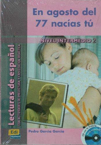 Download En Agosto del 77 nacias tu / August of 77 you were born (Historias para Leer y Escuchar / Stories to Read and Listen) (Spanish Edition) pdf
