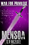 War for Privilege: Mensoa, D. McAbee, 1482561743