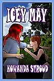 Icey May