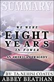 Summary: We Were Eight Years in Power: An American Tragedy