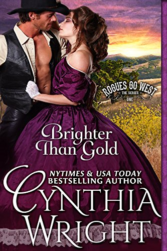 Brighter than Gold (Rogues Go West Book ()