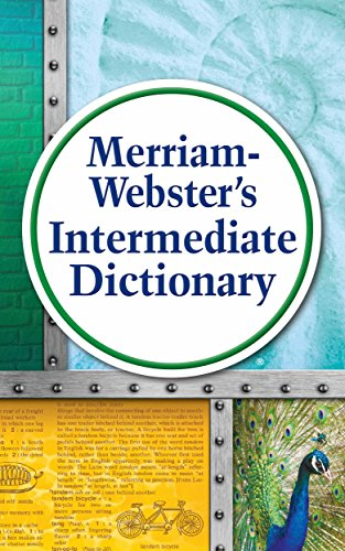 - Merriam-Webster's Intermediate Dictionary, New Edition