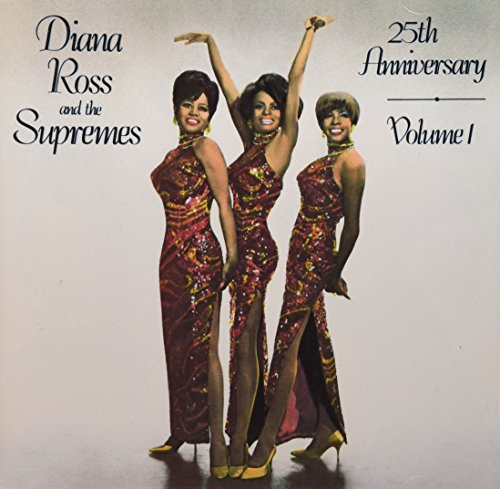 Diana Ross & the Supremes - Diana Ross And The Supremes, 25th Anniversary, Vol. 1 - Zortam Music