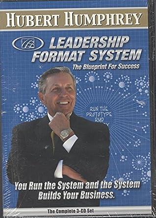 Amazon hubert humphrey leadership format system the blueprint hubert humphrey leadership format system the blueprint for success builds your business cddvd set malvernweather Images