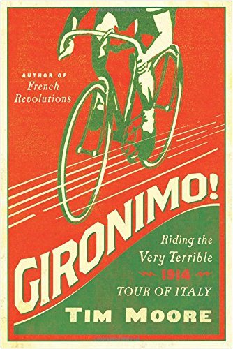 Download Gironimo!: Riding the Very Terrible 1914 Tour of Italy ebook