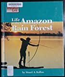img - for Life in the Amazon Rainforest (Way People Live) book / textbook / text book