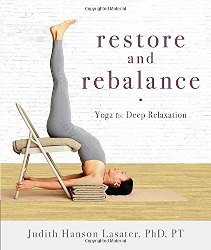 Restore and Rebalance: Yoga for Deep Relaxation