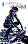 Catwoman, Tome 3 : Sans répit par Brubaker