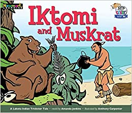 Iktomi And Muskrat Leveled Text por Amanda Jenkins epub