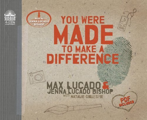You Were Made to Make a Difference by Max Lucado (2010-09-14)