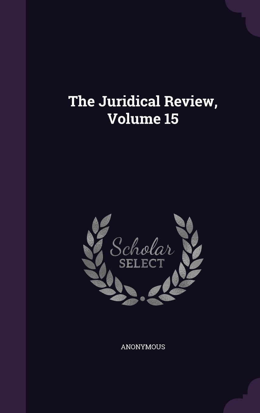 Download The Juridical Review, Volume 15 PDF