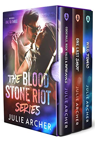 The Blood Stone Riot Series: Cocktails, Rock Tales & Betrayals; One Last Shot; Wild Tonic