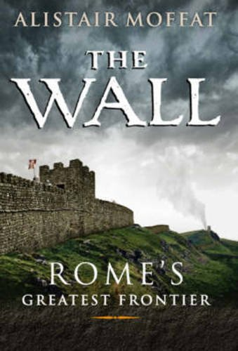 The Wall - Rome's Greatest Frontier pdf