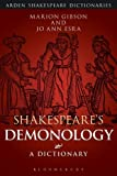 img - for Shakespeare's Demonology: A Dictionary (Arden Shakespeare Dictionaires) book / textbook / text book