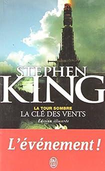 La Tour Sombre, Tome 4½ : La clé des vents par King