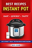 Instant Pot Cookbook Best Recipes: Healthy, Easy, Quickly, Tasty, Vegetarian, Paleo Recipes, Set & Forget Recipes. Power Pressure Cooker Recipes. Instapot recipes.