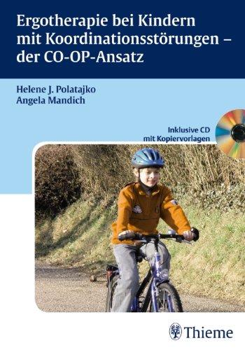 Ergotherapie bei Kindern mit Koordinationsstörungen - der CO-OP-Ansatz