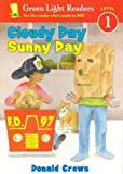 Library Book: Cloudy Day Sunny Day (Rise and Shine)
