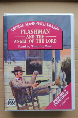 Flashman & The Angel of the Lord (Flashman And The Angel Of The Lord)