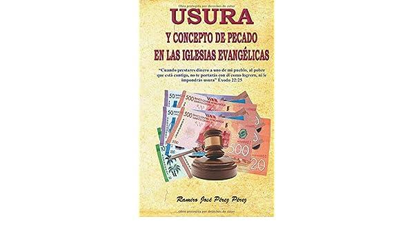 Usura el concepto de pecado en las iglesias evangelicas: Amazon.es: Perez P, Ramiro Jose: Libros