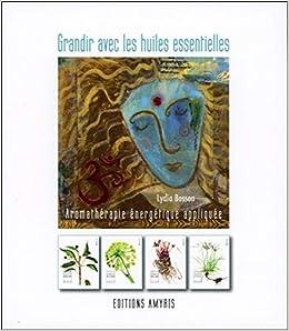 Grandir Avec Les Huiles Essentielles Aromatherapie