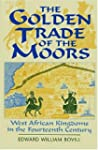 The Golden Trade of the Moors: West A...