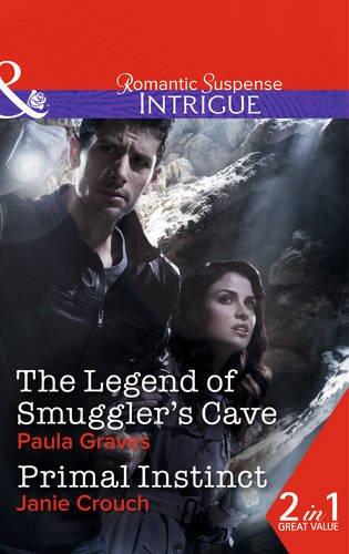book cover of The Legend of Smuggler\'s Cave / Primal Instinct