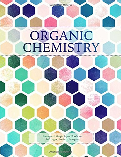 Organic Chemistry Hexagonal Graph Paper Notebook  Pages