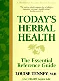Today's Herbal Health: The Essential Reference Guide by Louise Tenney (2000-01-01)