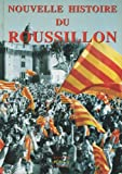 img - for Nouvelle histoire du Roussillon (French Edition) book / textbook / text book