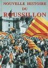 Nouvelle histoire du Roussillon par Cadé