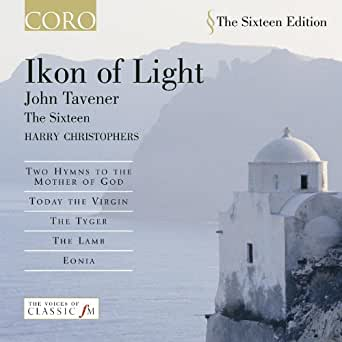 Ikon of Light by Harry Christophers & John Tavener The