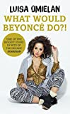 Book Cover for What Would Beyonce Do?