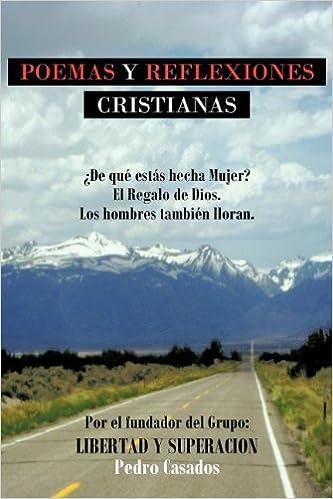 Poemas Y Reflexiones Cristianas Spanish Edition Pedro Casados