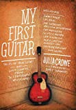 My First Guitar, Julia Crowe, 1770410554